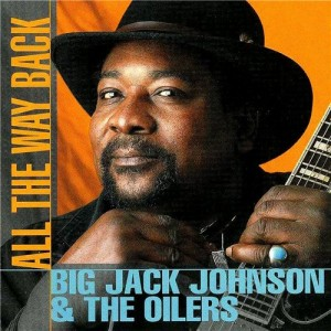 Big-Jack-Johnson-All-The-Way-Back-1998-FLAC